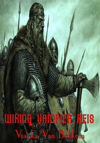 Wiking Vampier reis ebook by Vianka Van Bokkem