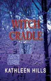 Witch Cradle - A John McIntire Mystery #3 ebook by Kathleen Hills