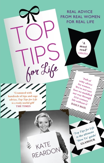Top Tips For Life ebook by Kate Reardon