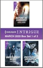 Harlequin Intrigue March 2020 - Box Set 1 of 2 ebook by Debra Webb, Lena Diaz, Danica Winters