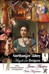 Northanger Abbey and Angels and Dragons ebook by Vera Nazarian