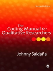 The Coding Manual for Qualitative Researchers ebook by Johnny Saldana