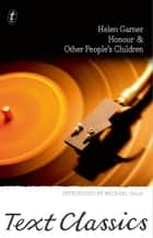 Honour & Other People's Children - Text Classics eBook by Helen Garner, Michael Sala