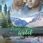 Arctic Wild audiobook by Annabeth Albert