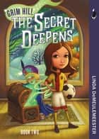 The Secret Deepens ebook by Linda Demeulemeester
