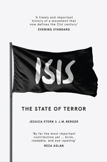ISIS: The State of Terror ebook by Jessica Stern,J. M. Berger