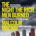 The Night the Rich Men Burned audiobook by