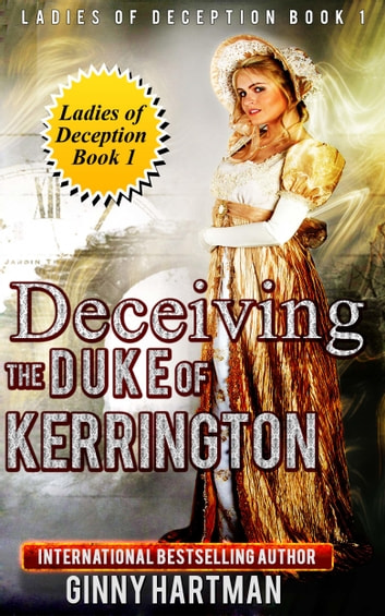 Deceiving the Duke of Kerrington ebook by Ginny Hartman