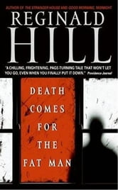 Death Comes for the Fat Man ebook by Reginald Hill