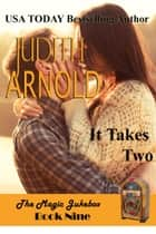 It Takes Two ebook by Judith Arnold