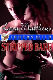 Stripped Bare ebook by Lena Matthews