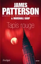 Tapis rouge ebook by James Patterson