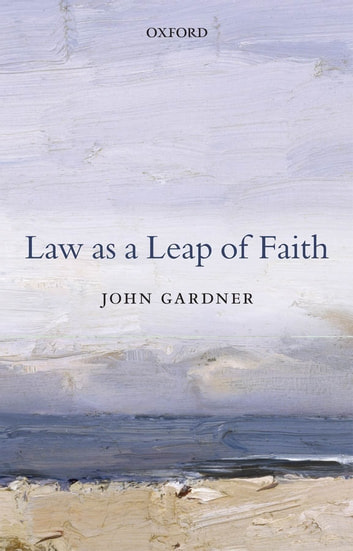 Proposal Example Essay Law As A Leap Of Faith  Essays On Law In General Ebook By John Gardner Health Is Wealth Essay also How To Start A Science Essay Law As A Leap Of Faith Ebook By John Gardner    Term Papers And Essays