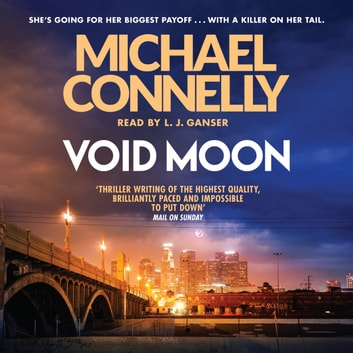 Void Moon audiobook by Michael Connelly