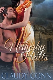 Netherby Halls ebook by Claudy Conn