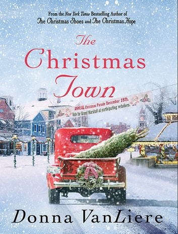 The Christmas Town - A Novel ebook by Donna VanLiere