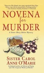 Novena for Murder - A Sister Mary Helen Mystery ebook by Sister Carol Anne O'Marie
