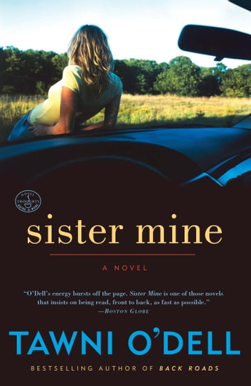Sister Mine - A Novel ebook by Tawni O'Dell