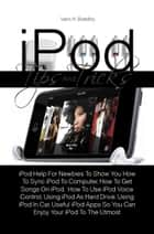 iPod Tips And Tricks ebook by Vern H. Botelho