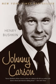 Johnny Carson ebook by Henry Bushkin