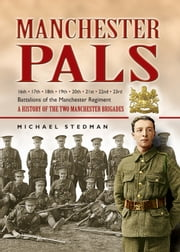 Manchester Pals ebook by Michael Stedman