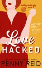 Love Hacked - A May / December Romance ebook by
