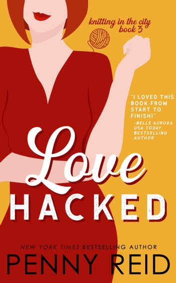 Love Hacked - A May / December Romance ebook by Penny Reid