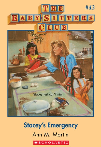 The Baby-Sitters Club #43: Stacey's Emergency ebook by Ann M. Martin