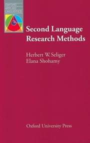OAL: Second Language Research Methods PB ebook by H.W. Seliger,Elana Shohamy