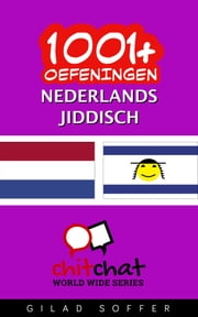 1001+ oefeningen nederlands - Jiddisch ebook by Gilad Soffer
