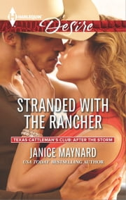 Stranded with the Rancher - A Sexy Western Contemporary Romance ebook by Janice Maynard