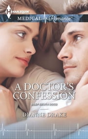 A Doctor's Confession ebook by Dianne Drake