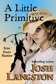 A Little Primitive ebook by Josh Langston