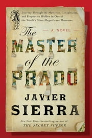 The Master of the Prado - A Novel ebook by Javier Sierra