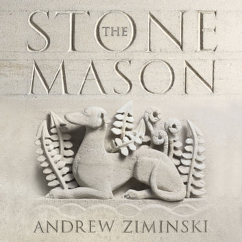 The Stonemason - A History of Building Britain audiobook by Andrew Ziminski