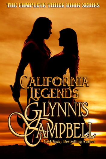 California Legends - The Boxed Set ebook by Glynnis Campbell