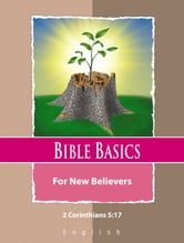 Bible Basics For New Believers: English Language ebook by James McCreary