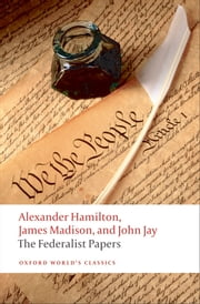 The Federalist Papers ebook by Alexander Hamilton,James Madison,John Jay,Lawrence Goldman