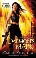 Daemon's Mark - A Nocturne City Novel ebook by Caitlin Kittredge