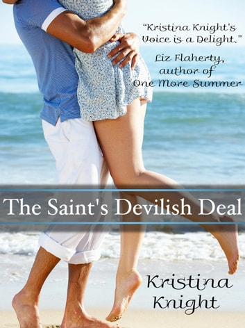 The Saint's Devilish Deal ebook by Kristina Knight