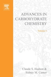 Advances in Carbohydrate Chemistry ebook by Hudson, Claude S.