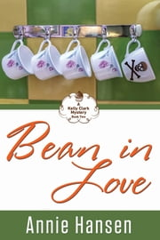 Bean in Love ebook by Annie Hansen
