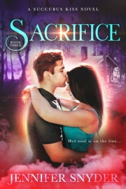 Sacrifice ebook by Jennifer Snyder