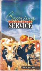 Bearing The Yoke Of Service ebook by Sola Oki