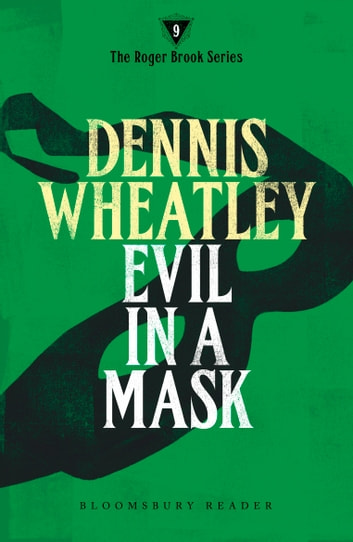 Evil in a Mask ebook by Dennis Wheatley