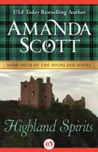 Highland Spirits ebook by Amanda Scott