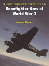 Beaufighter Aces of World War 2 ebook by Andrew Thomas