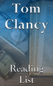 Tom Clancy - Reading List ebook by Edward Peterson
