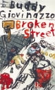 Broken Street ebook by Buddy Giovinazzo