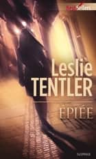 Epiée - Série Midnight, vol. 1 ebook by Leslie Tentler